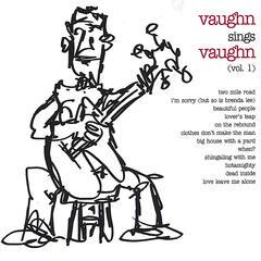 Vaughn Sings Vaughn - Volume 1
