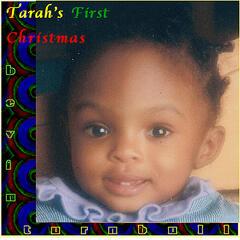 TARAH'S 1st Christmas