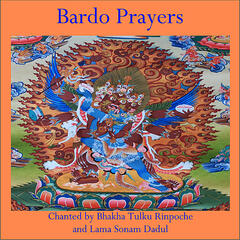 Bardo Prayers - Tibetan Book of the Dead