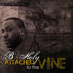 Attached To The Vine