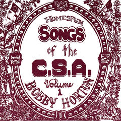Homespun Songs of the C.S.A., Volume 1