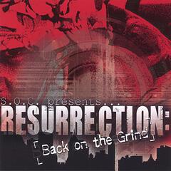 Resurrection: Back on the Grind