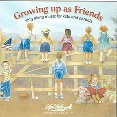 Growing Up As Friends