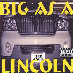 Big as a Lincoln