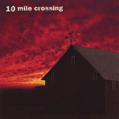 10 Mile Crossing