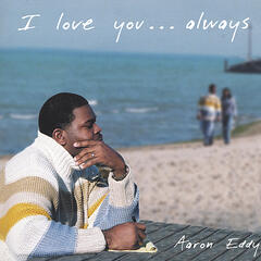 I Love You . . . Always