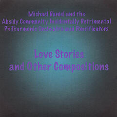 Love Stories - and Other Compositions