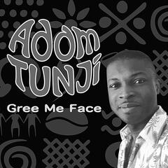 Gree Me Face