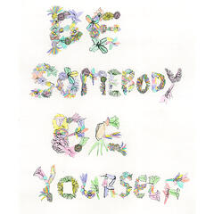 Be Somebody Be Yourself