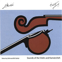 Sounds of Violin and Kamancheh
