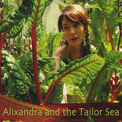 Alixandra And The Tailor Sea