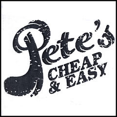 Pete's Cheap And Easy