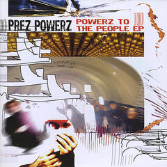 Powerz to the People - EP