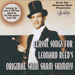 Classic Songs for Leonard Reed's Shim Sham Shimmy