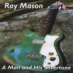A Man and His Silvertone