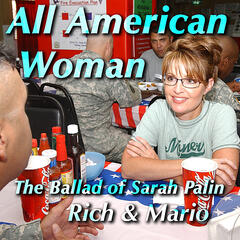 All American Woman (The Ballad of Sarah Palin)