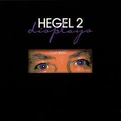Hegel 2 - Displays