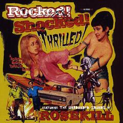 Rocked! Shocked! Thrilled!