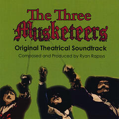 The Three Musketeers Original Theatrical Soundtrack