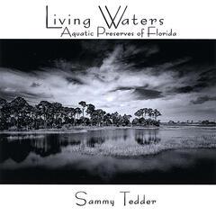 Living Waters: Aquatic Preserves of Florida