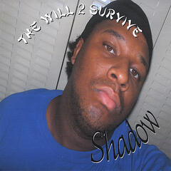 Tha Will 2 Survive