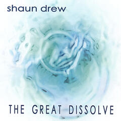 The Great Dissolve