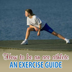 Peak Sports Performance - How To Be An Ace Athlete