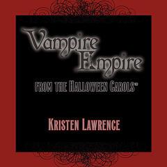 Vampire Empire - radio edits from the Halloween Carols