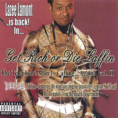 "Lazee Lamont Is Back In...""Get Rich Or Die Laffin'!"": the Telephone Man Is Calling again! vol.II"