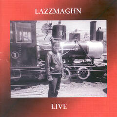 Lazzmaghn Live