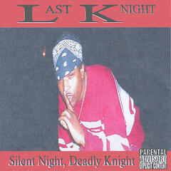 Silent Night, Deadly Knight