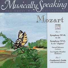 Mozart: Classical Symphony No. 40, Symphony No. 41, Musically Speaking