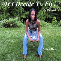 If I Decide To Fly! - Collected Poems of Affirmation and Celebration For African-American Men
