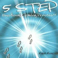 5 Step Emotional Clearing Process