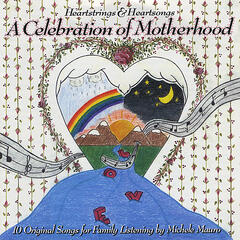 "Heartstrings & Heartsongs ""A Celebration of Motherhood"""