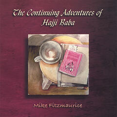 The Continuing Adventures of Hajji Baba