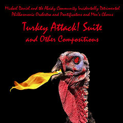 Turkey Attack! Suite and Other Compositions