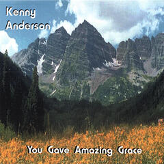 You Gave Amazing Grace