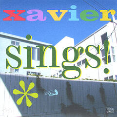 Xavier Sings