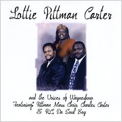 Lottie Pittman Carter & Voices of Waynesboro