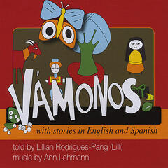 Vámonos with stories in English and Spanish