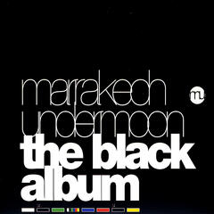 Marrakech Undermoon: The Black Album Vol. 1