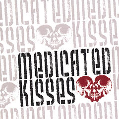Medicated Kisses EP