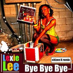 Bye Bye Bye (Citizen K Remix)