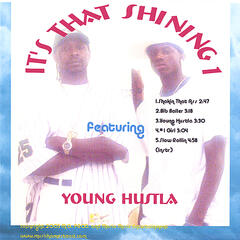 IT'S THAT SHINING 1 featuring YOUNG HUSTLA