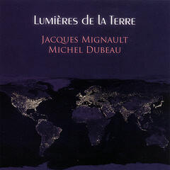Lumières de la Terre (Lights of the Earth)