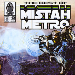 The Best Of Mistah Metro