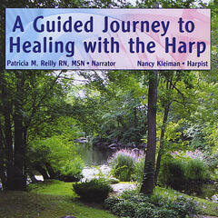 A Guided Journey to Healing with the Harp