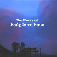 The Works Of Lady Love Lace