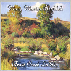 Trout Creek Lullaby